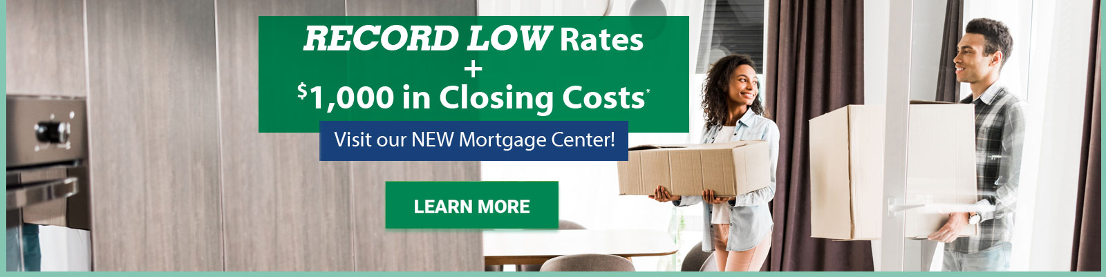 New Mortgage Center Special Rates
